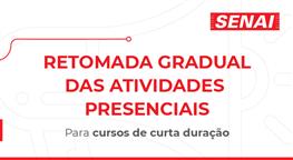 RETOMADA DAS ATIVIDADES - CURSOS LIVRES